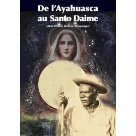De l'Ayahuasca au Santo Daime