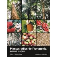 Plantes utiles d'Amazonie / livre