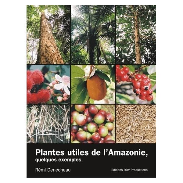 Acheter plantes utiles d 39 amazonie livre livres for Plante utile